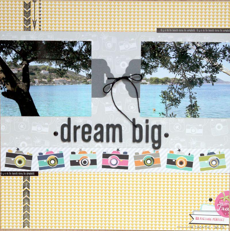 Dream big 1